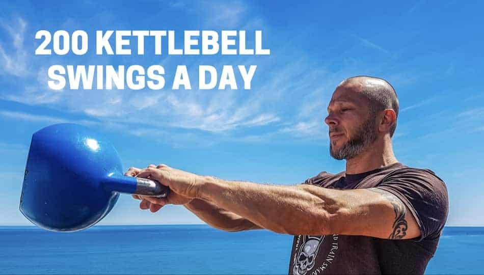 200 kettlebell swings done everyday