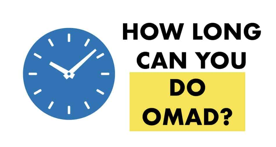 how long should you do omad for
