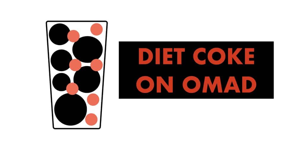 diet coke on omad